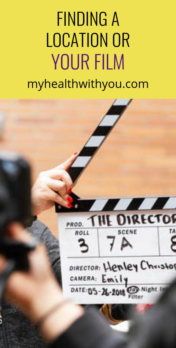 Finding a Location or Your Film